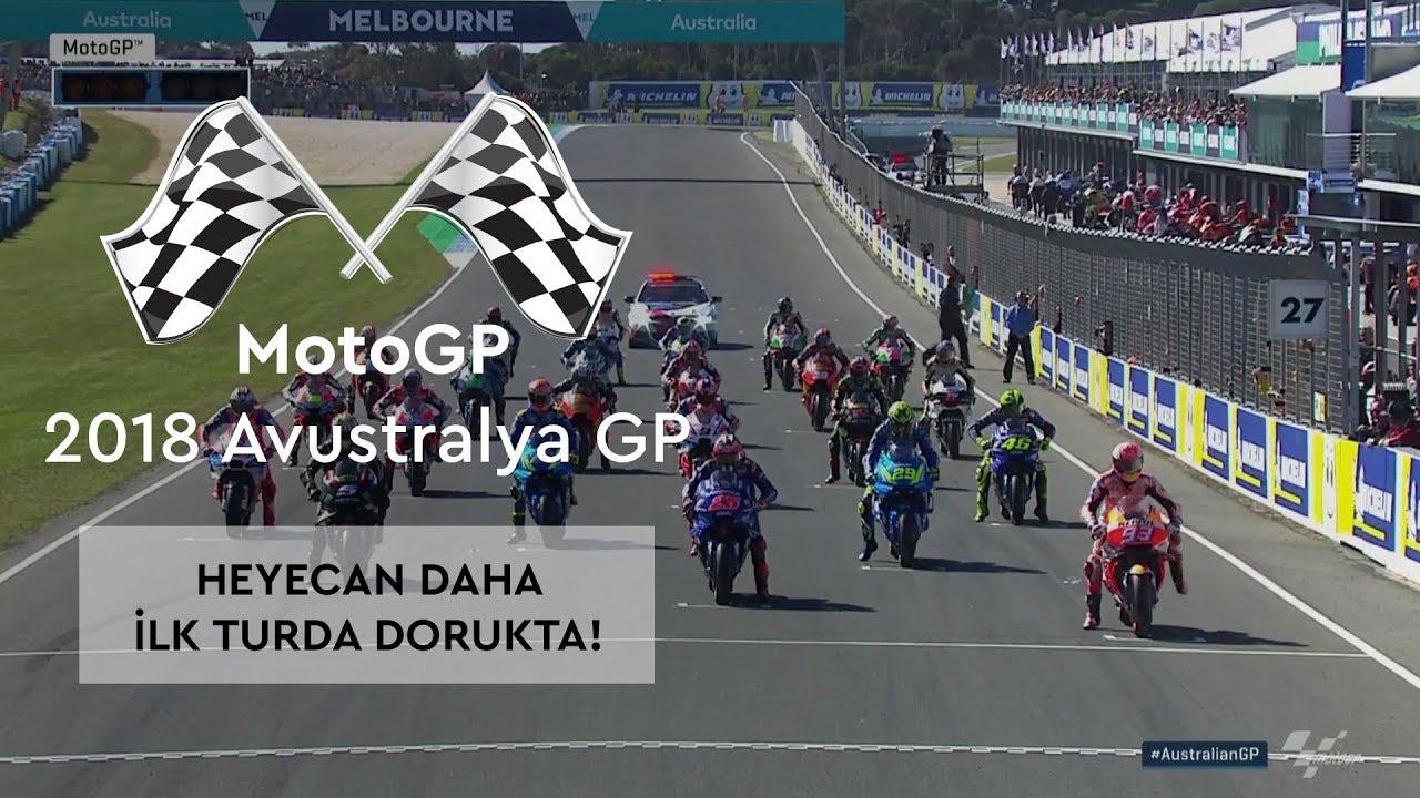 Heyecan İlk Turdan Dorukta! (MotoGP 2018 - Avustralya Grand Prix)
