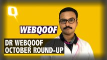 Dr WebQoof Debunks the Most 'Viral' Claims From October