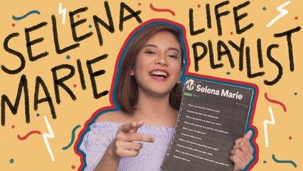 Life Playlist | Selena Marie