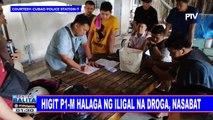 Higit P1-M halaga ng iligal na droga, nasabat