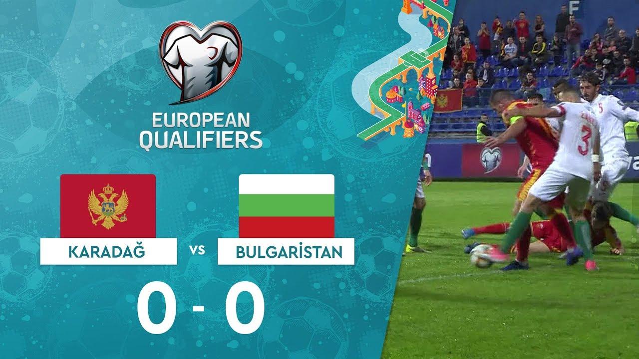 Karadağ 0-0 Bulgaristan |  EURO 2020 Elemeleri Maç Özeti - A Grubu