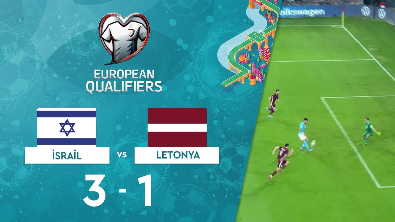 İsrail 3-1 Letonya | EURO 2020 Elemeleri Maç Özeti - G Grubu