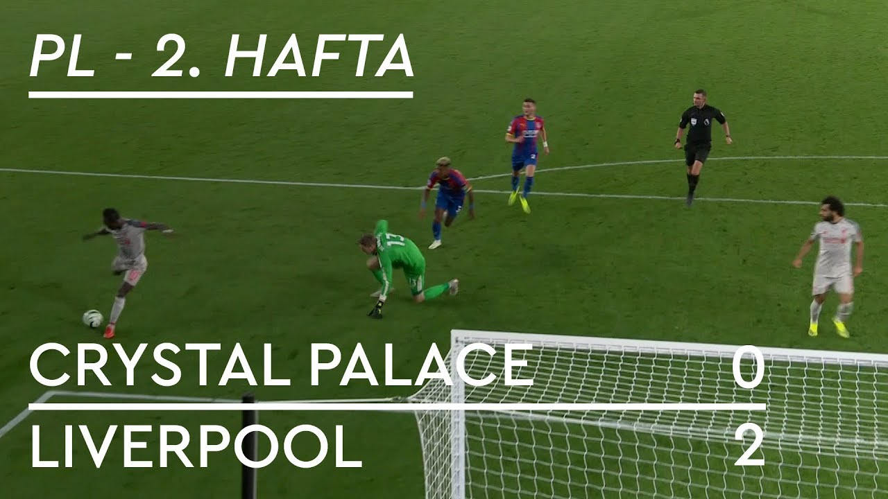 Crystal Palace - Liverpool (0-2) - Maç Özeti - Premier League 2018/19