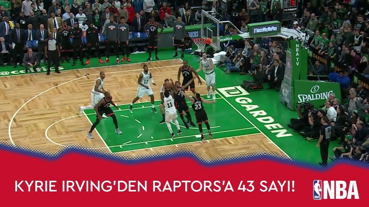 Kyrie Irving'den Raptors'a 43 Sayı!