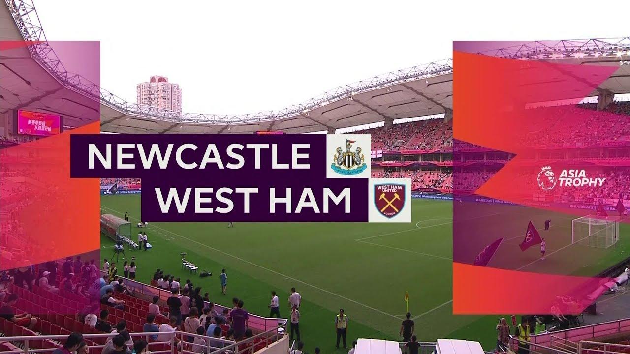 Newcastle - West Ham (1-0) - Maç Özeti - Premier League Asia Trophy