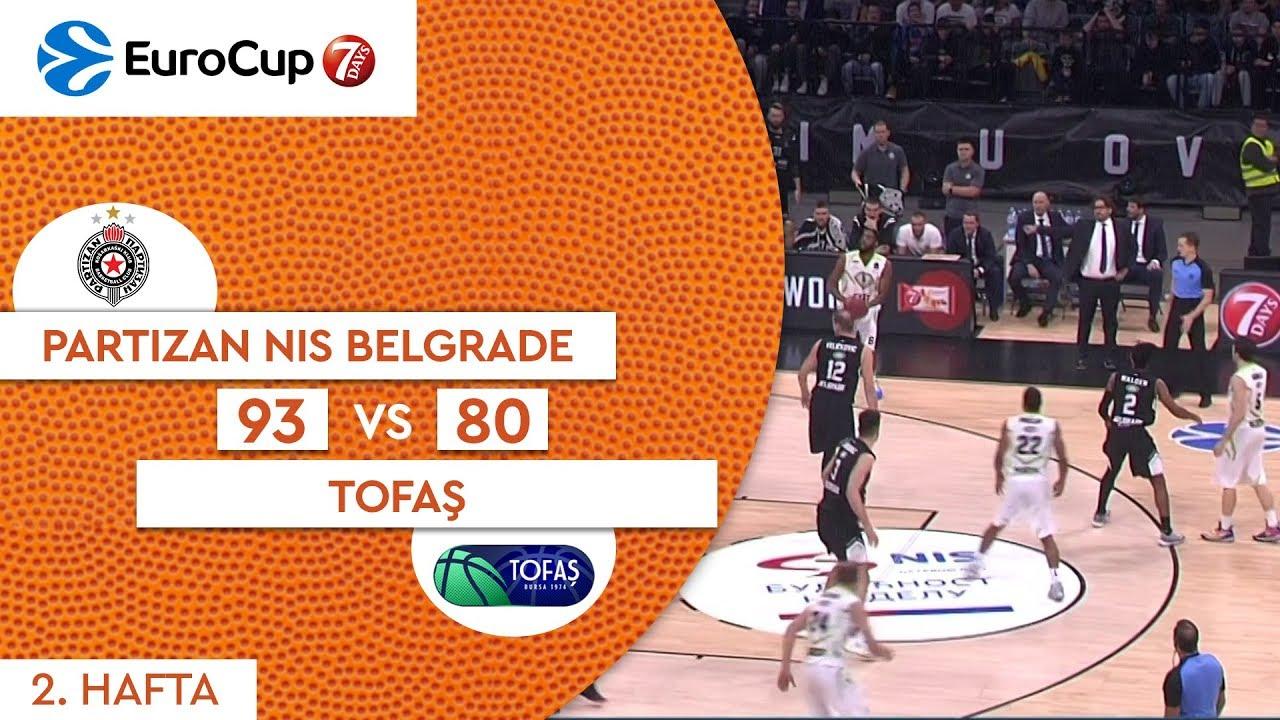Partizan NIS Belgrade 93 - 80 Tofaş | Maç Özeti - EuroCup 2. Hafta