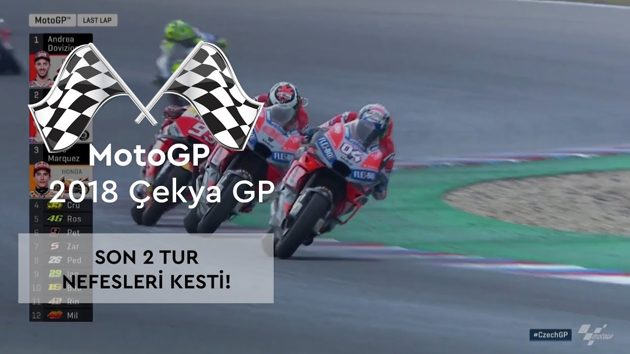 Nefes Kesen Son 2 Tur (2018 MotoGP - Çek Cumhuriyeti Grand Prix)