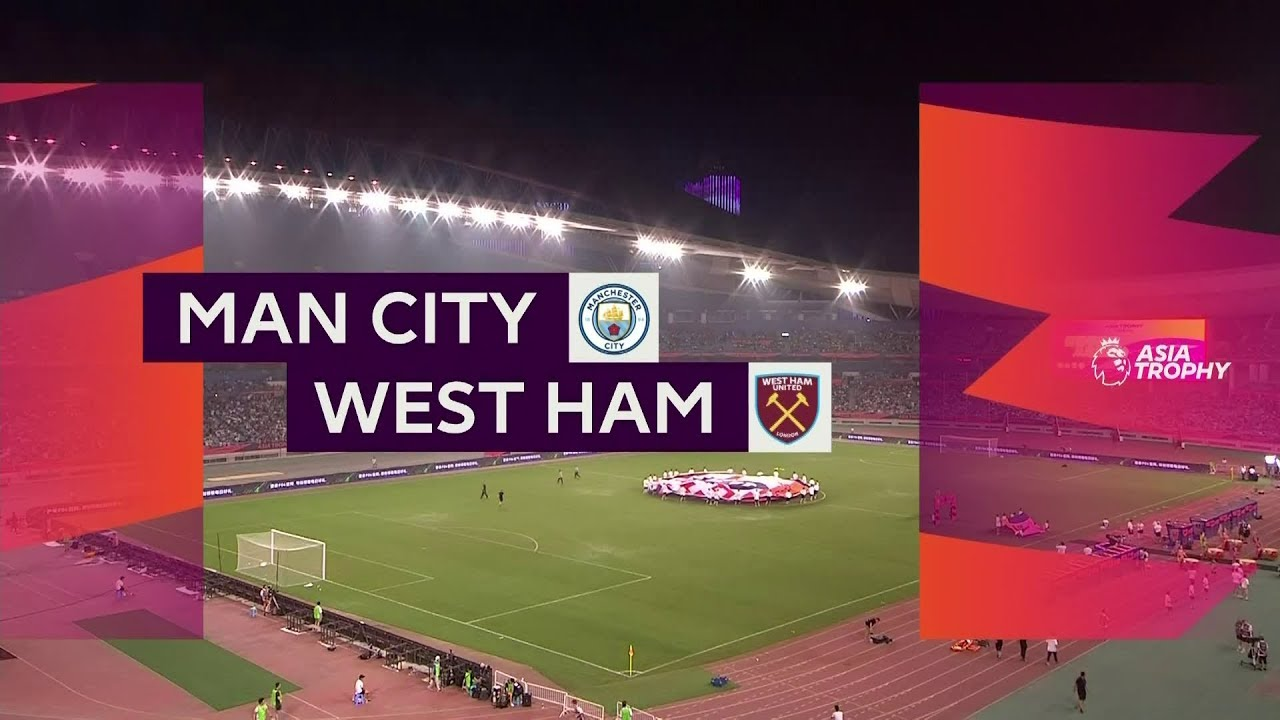 Manchester City - West Ham (4-1) - Maç Özeti - Premier League Asia Trophy