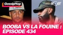 Booba vs La Fouine : épisode 434
