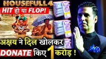 Amidst Housefull 4 Collection Controversy Akshay Donates 1 Cr. To Flood Affected Families In Bihar