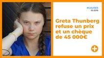 Greta Thunberg refuse un prix et un chèque de 45 000€