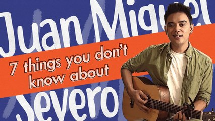 7 Things You Don't Know About | Juan Miguel Severo
