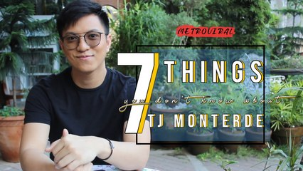7 Things You Don't Know About | TJ Monterde