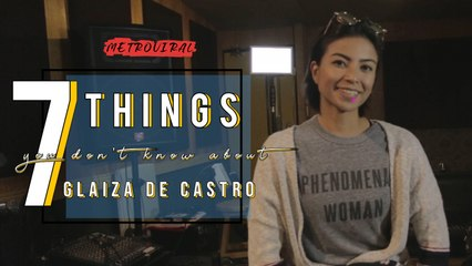 7 Things You Don't Know About | Glaiza De Castro