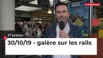 JT breton du mercredi 30 octobre 2019 : galère sur les rails