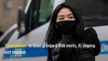Coronavirus : le bilan grimpe à 908 morts, Xi Jinping sort masqué