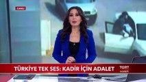 Kadir Şeker'in İfadesi Ortaya Çıktı -Türkiye Tek Ses; Kadir İçin Adalet