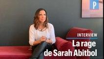 Sarah Abitbol : « Ma honte se transforme en fierté »