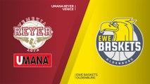 Umana Reyer Venice - EWE Baskets Oldenburg Highlights   7DAYS EuroCup, T16 Round 5