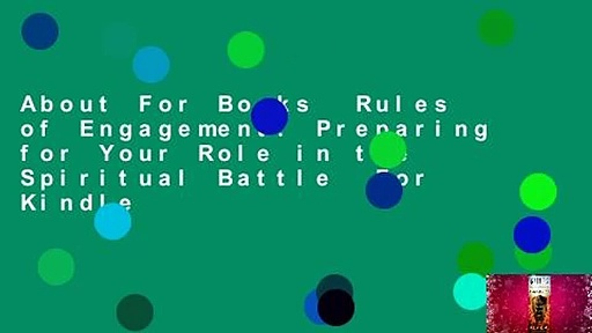 About For Books  Rules of Engagement: Preparing for Your Role in the Spiritual Battle  For Kindle