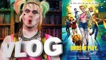 Vlog #624 - Birds of Prey et la Fantabuleuse Histoire de Harley Quinn