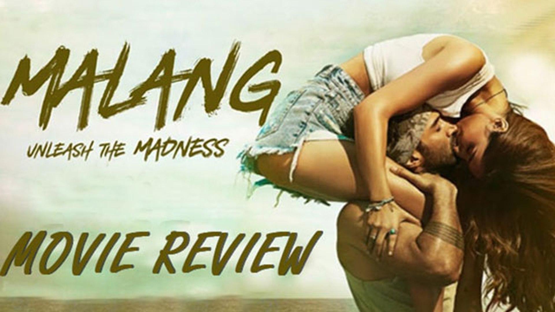 Malang Movie Review Disha Patani Aditya Roy Kapur Anil Kapoor Video Dailymotion