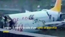 Turquie : 3 morts à la suite d'une sortie de piste d'un avion