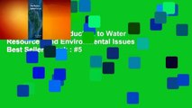 Full version  Introduction to Water Resources and Environmental Issues  Best Sellers Rank : #5