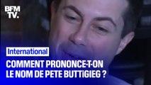 Comment se prononce le nom de Pete Buttigieg, candidat aux primaires démocrates américaines ?