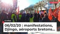 Manifestations, Djingo, aéroports bretons... 5 infos du 6 février