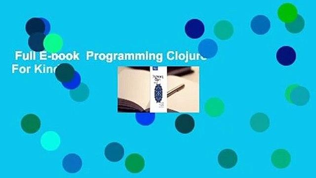 Full E-book  Programming Clojure  For Kindle