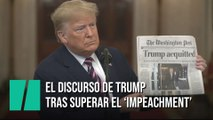El discurso de Donald Trump tras superar el 'impeachment'