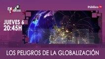 Juan Carlos Monedero y los peligros de la globalización - En La Frontera, 06 de Febrero de 2020