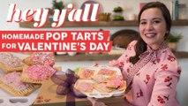 Hey Y'all - Valentine's Day Pop Tarts
