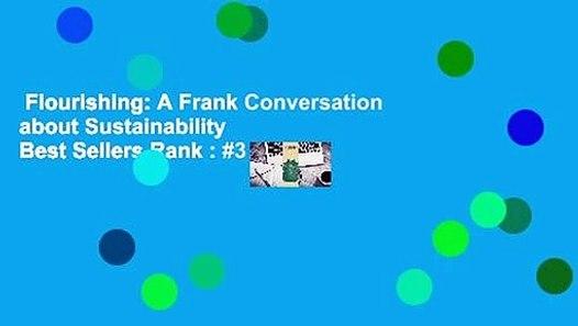 Flourishing A Frank Conversation About Sustainability