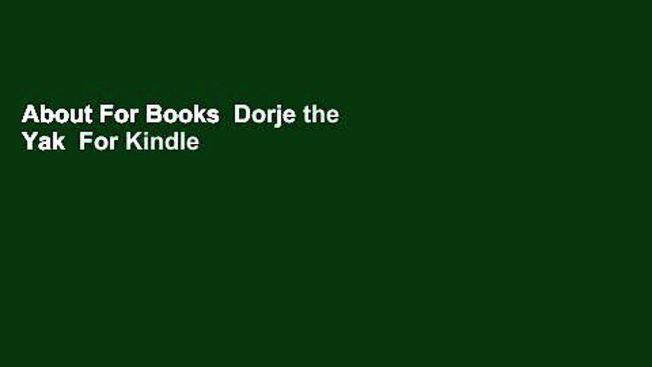 About For Books  Dorje the Yak  For Kindle