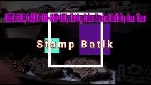 PALING DETAIL, Call/WA 0821-3327-1158, Cap Batik Bekas Serang