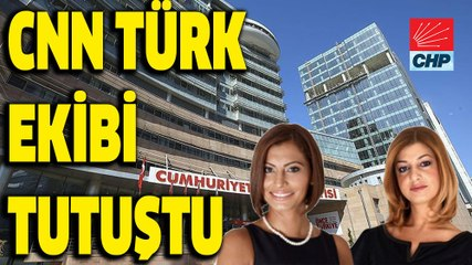 CHP'nin ağır topları CNN'i topa tuttu