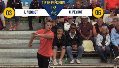 Tir de précision C. PEYROT vs F. AUBRIOT demi-finale Nyons pétanque 2019