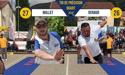 Tir de précision A. MALLET vs B. RENAUD Quart Nyons pétanque 2019