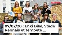 Enki Bilal, Stade Rennais et tempête ... 5 infos du 7 février