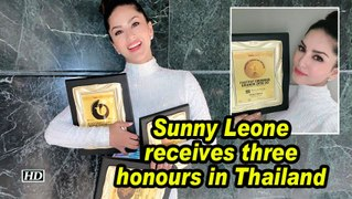 Sunny Leone receives three honours in Thailand