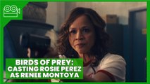 Birds of Prey (2020) - Rosie Perez Opens up About Her Role