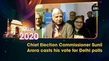 Chief Election Commissioner Sunil Arora casts his vote for Delhi polls