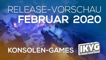 Games-Release-Vorschau - Februar 2020 - Konsole