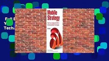 Full E-book  Mobile Strategy: How Your Company Can Win by Embracing Mobile Technologies  For Online