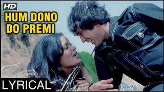 Hum Dono Do Premi Duniya Chhod Chale | Love Songs | Ajanabee | Rajesh Khanna, Zeenat Aman | Lyrics