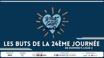 Les buts de la 24ème journée de Domino's Ligue 2