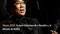 Oscars 2020 : le sacre historique de «Parasite», la déroute de Netflix