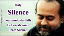 Acharya Prashant on Raman Maharishi - Only Silence communicates fully; let words come from Silence